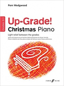Wedgwood: Up-Grade Christmas Piano Grade 0 - 1 published by Faber