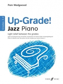 Wedgwood: Up-Grade Jazz Piano Grade 3 - 4 published by Faber