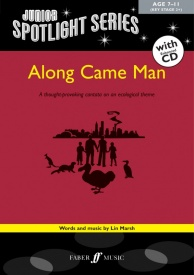 Along came man Junior Spotlight Series by Wilson Book & CD published by Faber