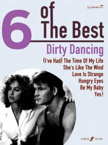Dirty Dancing - 6 of the Best  published by Faber