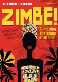 Zimbe! Come, Sing The Songs Of Africa! by L Estrange  published by Faber