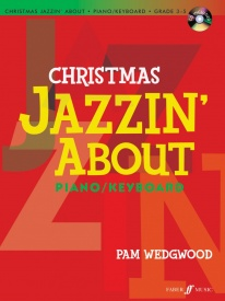 Wedgwood: Christmas Jazzin' About Piano published by Faber