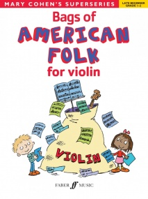 Bags of American Folk for Violin (Grades 1 - 2) published by Faber