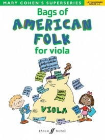Bags of American Folk for Viola (Grades 1 - 2) published by Faber