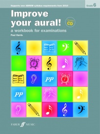 Improve Your Aural Grade 6 Book & CD by Harris published by Faber