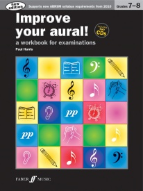 Improve Your Aural Grade 7 - 8 Book & CD by Harris published by Faber