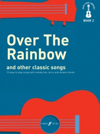 Easy Uke Library Book 2: Over The Rainbow And Other Classic Songs published by Faber