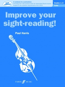 Improve Your Sight Reading Grade 1 - 3 for Cello published by Faber