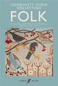 Community Choir Collection : Folk SATB published by Faber