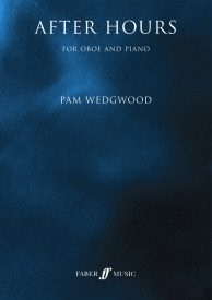 After Hours for Oboe by Wedgwood published by Faber