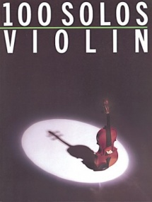 100 Solos for Violin published by Wise