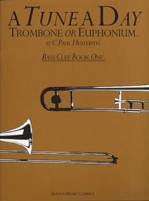 A Tune a Day for Trombone or Euphonium (Bass Clef) Book 1 published by Boston