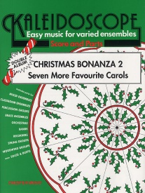 Kaleidoscope : Christmas Bonanza 2 for Flexible Ensemble published by Chester