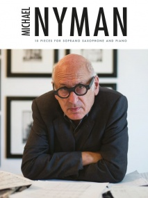Nyman: 10 Pieces For Soprano Saxophone And Piano published by Chester