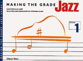 Making the Grade : Jazz Grade 1 Piano published by Chester
