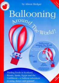 Ballooning Around The World Book & CD by Hedger published by Golden Apple Productions