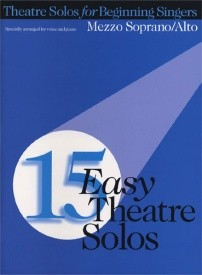 15 Easy Theatre Solos: Mezzo Soprano/Alto published by Hal Leonard