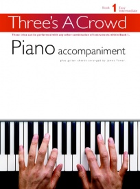Threes a Crowd Book 1 Piano Accompaniment published by Chester