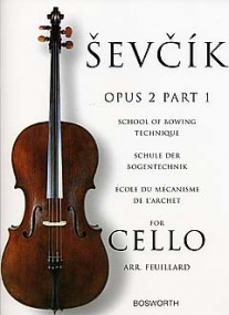 Sevcik: School Of Bowing Technique Opus 2 Part 1 for Cello published by Bosworth