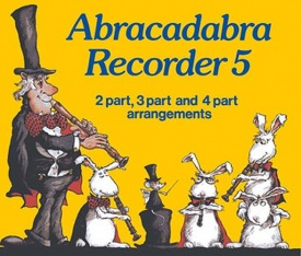 Abracadabra Recorder Book 5 published by A and C Black