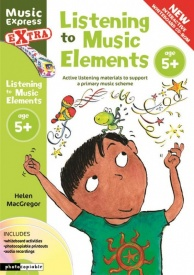 Listening to Music Elements Age 5+ Book & CD/CD-Rom by MacGregor published by A & C Black