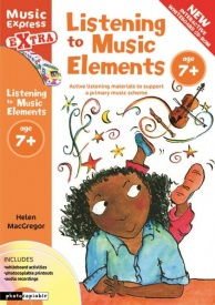 Listening to Music Elements Age 7+ Book & CD/CD-Rom by MacGregor published by A & C Black