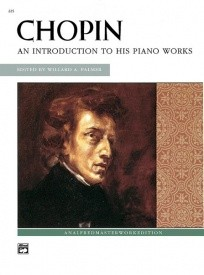 Chopin: An Introduction To His Piano Works published by Alfred