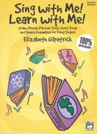 Sing with Me! Learn with Me! - Teachers Handbook published by Alfred