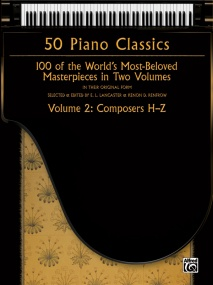 50 Piano Classics Volume 2: Compossers H-Z published by Alfred