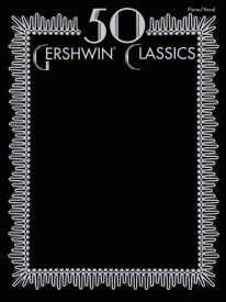 50 Gershwin Classics published by Alfred
