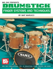 Drumstick Finger Systems And Techniques by Marucci published by Mel Bay