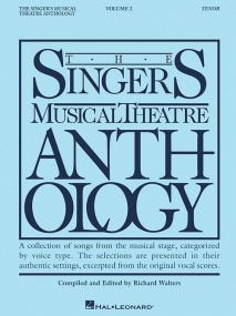Singers Musical Theatre Anthology 2  Tenor published by Hal Leonard