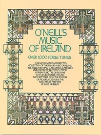 O'Neill's Music Of Ireland (Over 100 Fiddle Tunes) published by Oak