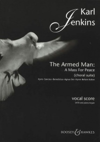 Jenkins: The Armed Man A Mass For Peace (Choral Suite) published by Boosey and Hawkes