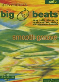 Norton: Big Beats Smooth Groove Book & CD for Cello published by Boosey and Hawkes