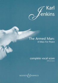Jenkins: The Armed Man published by Boosey and Hawkes - Vocal Score