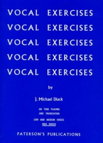 Diack: Vocal Exercises On Tone Placing And Enunciation for High Voice published by Paterson