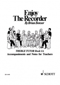 Enjoy the Recorder Book 1 by Bonsor (Teacher's Edition) published by Schott and Co