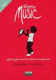 Targeting Music (Year 2) by Taylor published by Schott