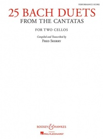 Bach: 25 Duets from the Cantatas for Cello published by Boosey and Hawkes
