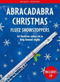 Abracadabra Christmas: Flute Showstoppers Book & CD published by A & C Black