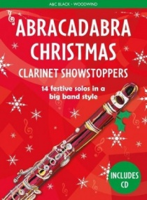 Abracadabra Christmas: Clarinet Showstoppers Book & CD published by A & C Black