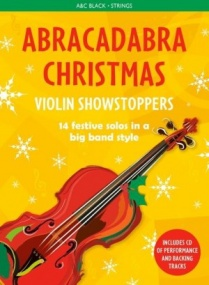 Abracadabra Christmas: Violin Showstoppers Book & CD published by A & C Black