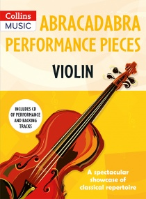 Abracadabra Performance Pieces - Violin Book & CD published by Collins