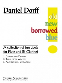 Dorff: Old, New, Borrowed, Blue - Fun Duets for Flute and Clarinet published by Tenuto Publications