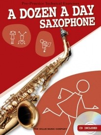 A Dozen A Day Book & CD for Saxophone published by Willis