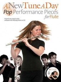 A New Tune a Day for Flute : Pop Performance Pieces Book & CD published by Boston Music Co