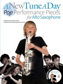 A New Tune A Day: Pop Performance Pieces for Alto Saxophone 1 Book & CD published by Boston