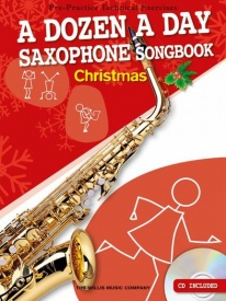 A Dozen A Day Saxophone Songbook: Christmas (Book/CD) published by Willis