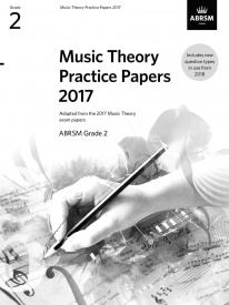 Music Theory Past Papers 2017 - Grade 2 published by ABRSM
